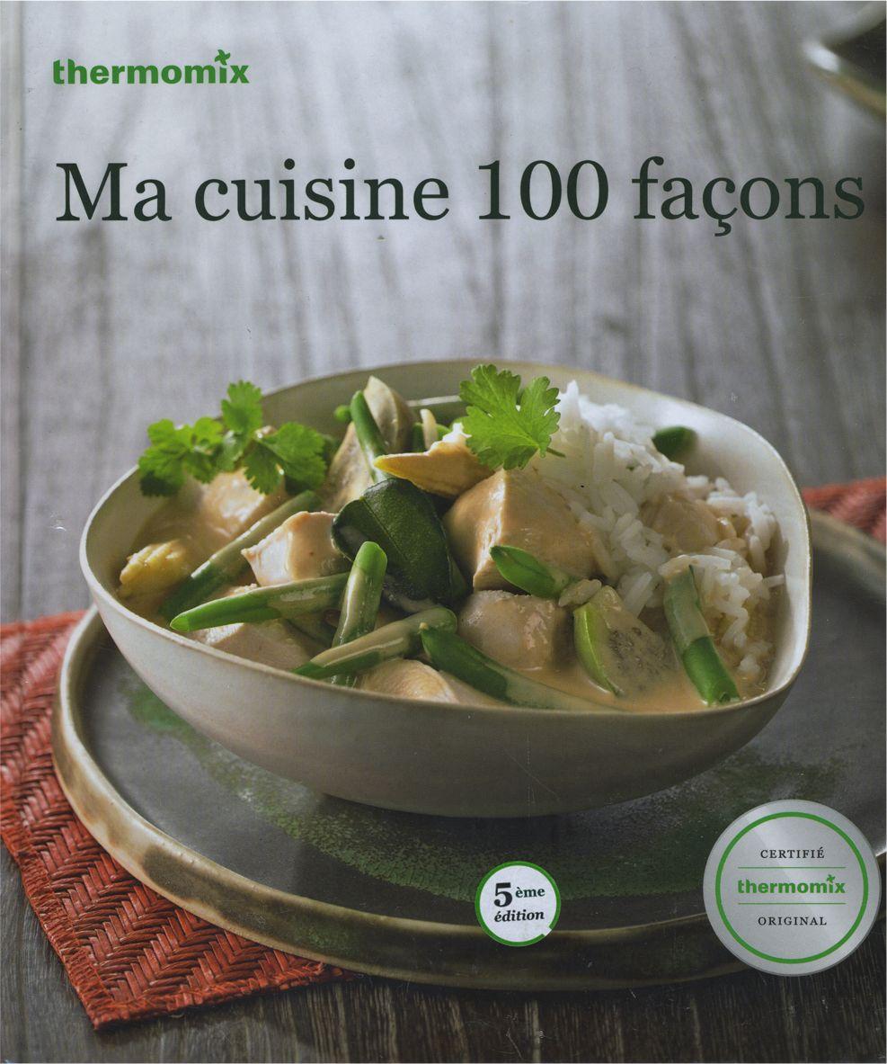 livre ma cuisine 100 faons mondial shop agm diffusion - Livres De Cuisine Thermomix