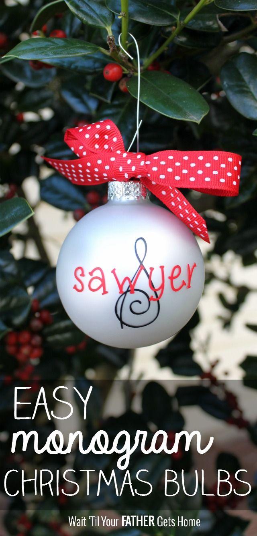 Easy Monogram Christmas Bulbs Wait Til Your Father Gets Home Christmas Bulbs Christmas Monogram Monogrammed Christmas Ornaments
