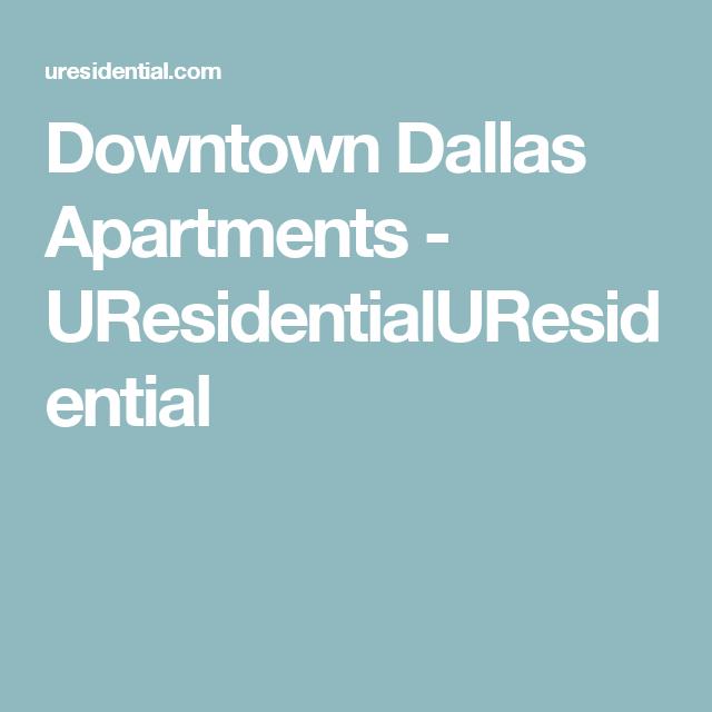 Downtown Dallas Apartments