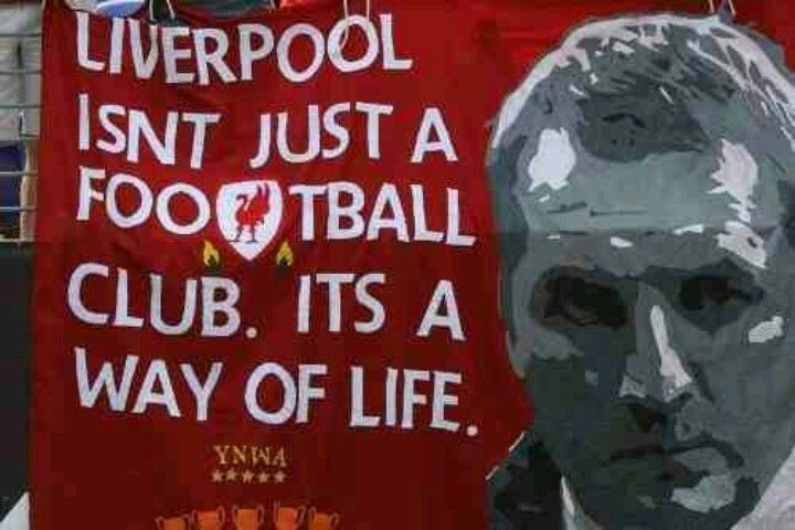 Liverpool isn't just a football club its a way of life! #LFC