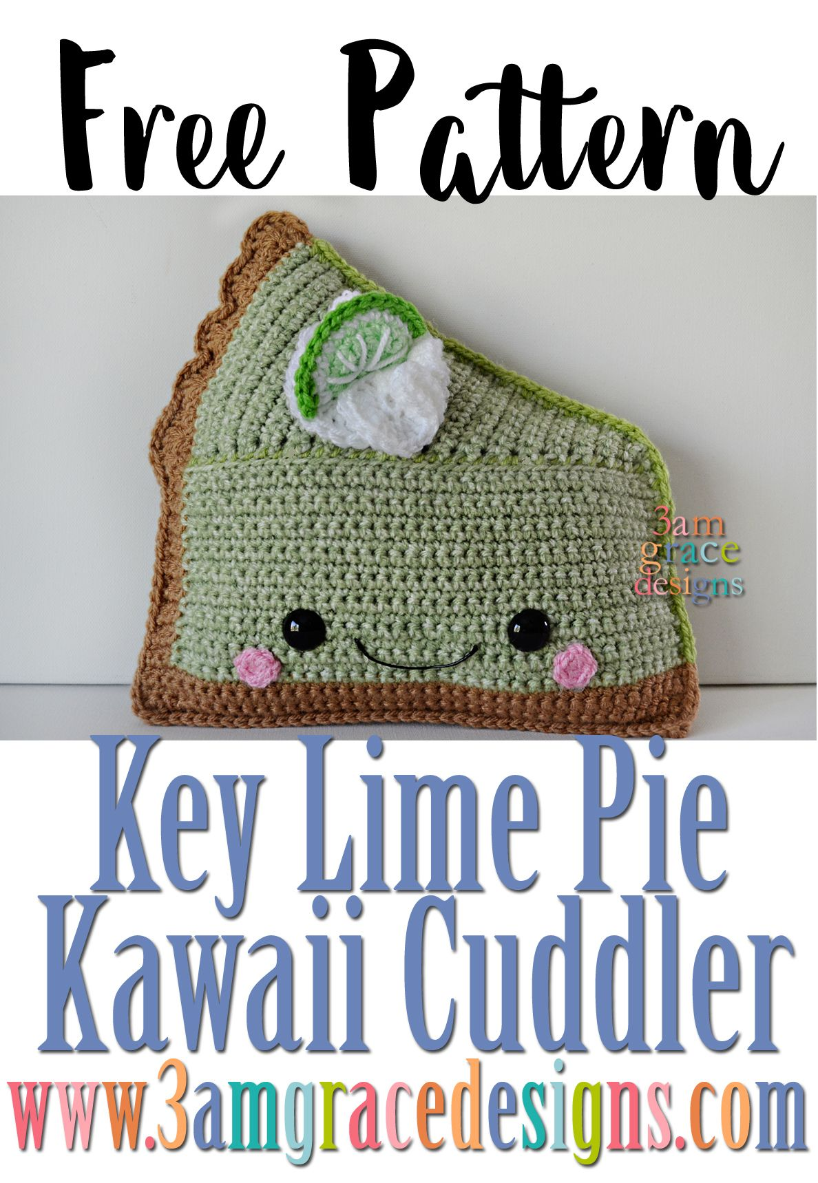 Key lime pie kawaii cuddler free crochet pattern inspired by key lime pie kawaii cuddler free crochet pattern inspired by the frosted pumpkin stitchery bankloansurffo Choice Image