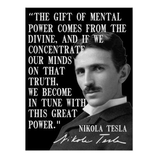 The Gift Of Mental Power Poster Tesla Quotes Nikola Tesla Quotes Nikola Tesla
