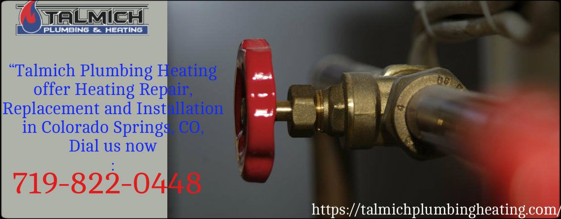 The Best Plumbers Of Colorado Springs Call Now For Affordable Plumbing In Talmich And Heating Knows Better Than Others