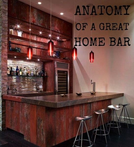 Anatomy of a great home bar essentials to make your home for Creating a home bar
