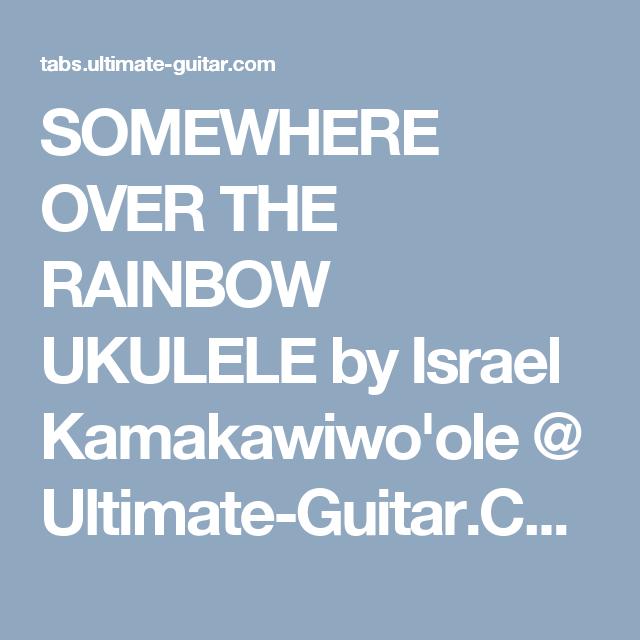 SOMEWHERE OVER THE RAINBOW UKULELE by Israel Kamakawiwo\'ole ...