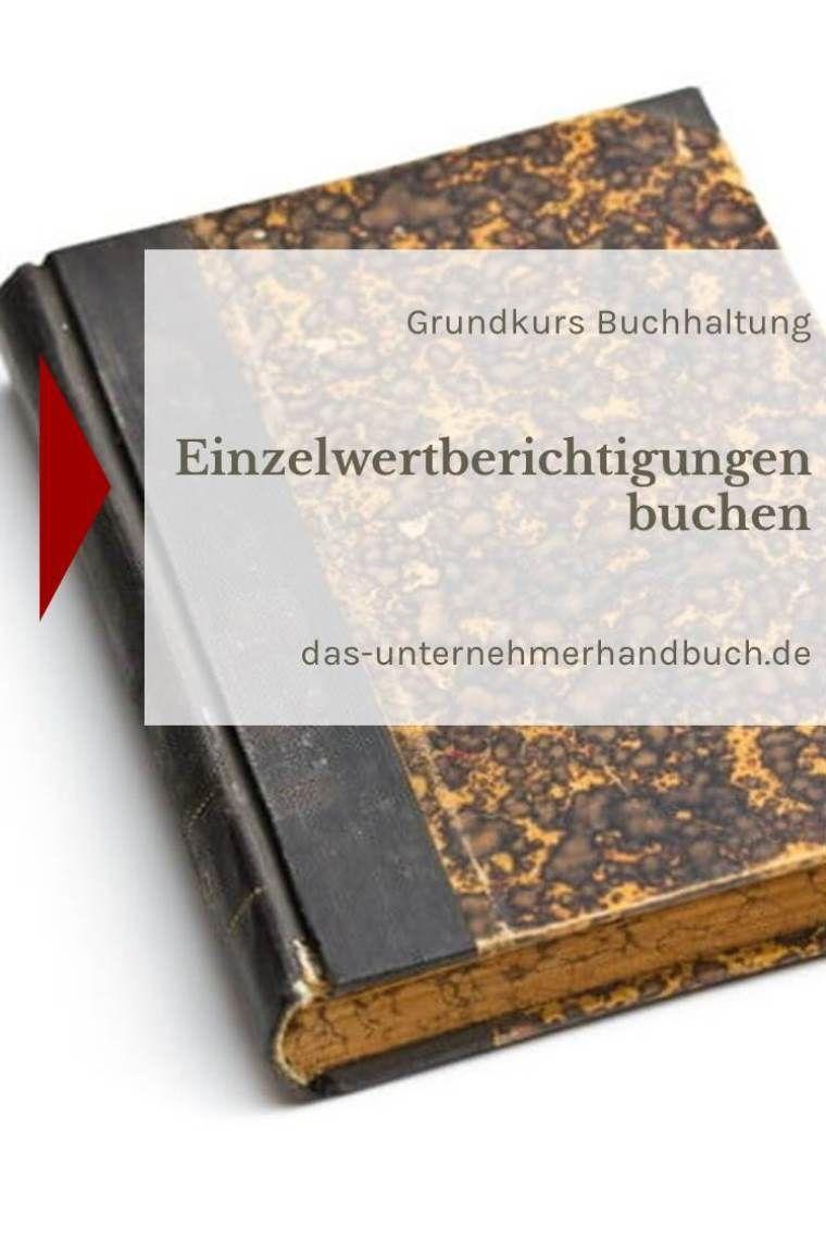 Buchhaltung Einzelwertberichtigungen Buchen Das