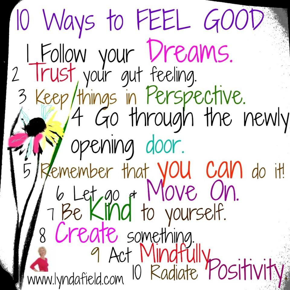 Feel Good Quotes 10 Ways To Feel Good About Yourself3  Positive Quotes For