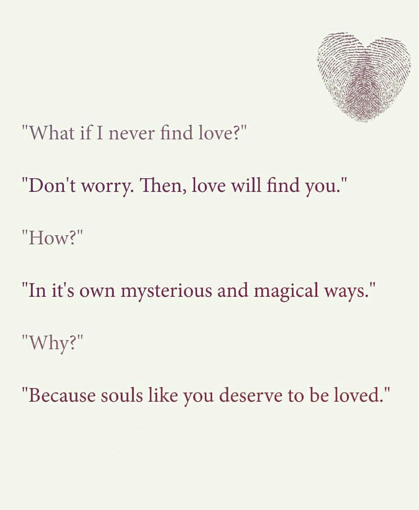 What If I Never Find Love Love Quotes True Love Quotes For Him Love Quotes For Him