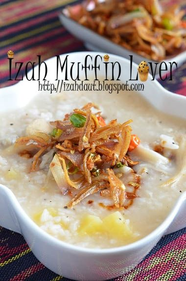 Cara Buat Bubur Nasi : bubur, Muffin, Lover:, Bubur, Bilis, Serai, Resep, Masakan, Malaysia,, Makanan
