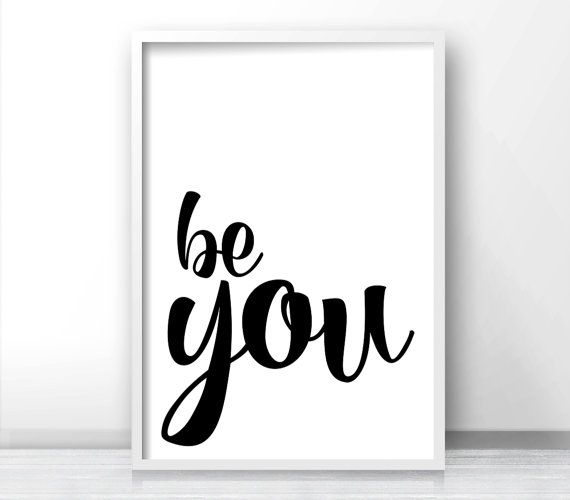 Inspirational wall art print be you typography art print quote print instant download printable art digital download black white print