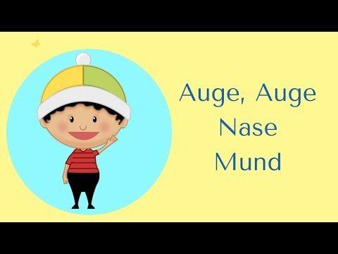 Auge Auge Nase Mund Youtube Kinder Lied Guten
