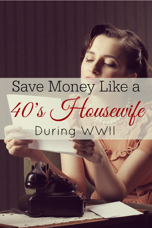 Save money like a 1940's housewife with these frugal tips from WWII. #frugal #1940s