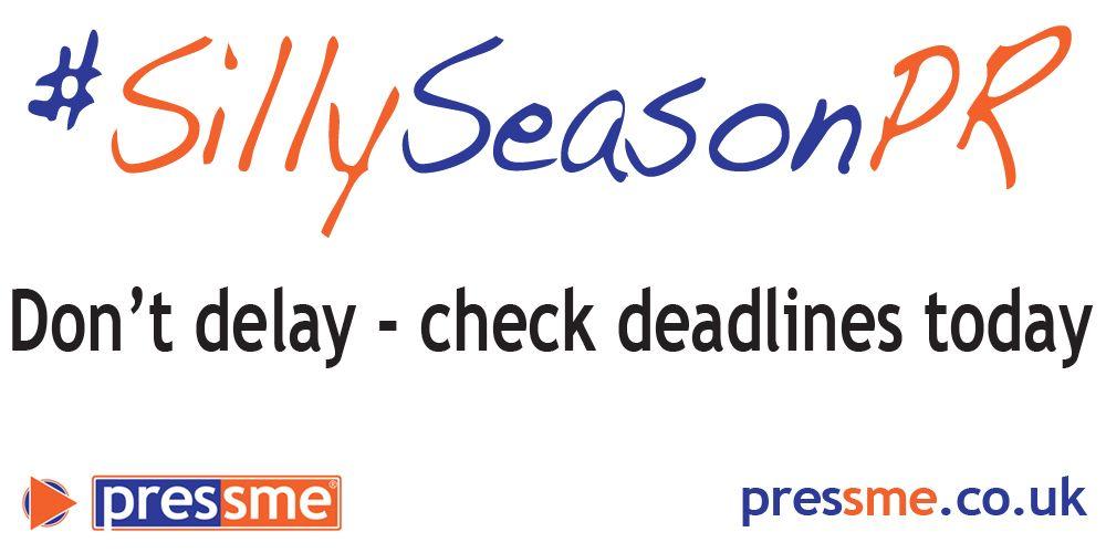 Don't delay – check PR deadlines today #SillySeasonPR