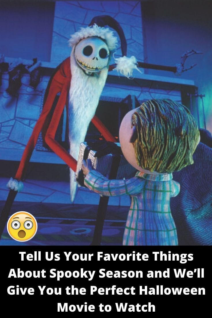 Tell Us Your Favorite Things About Spooky Season and We'll Give You the Perfect Halloween Movie to W #moviestowatch