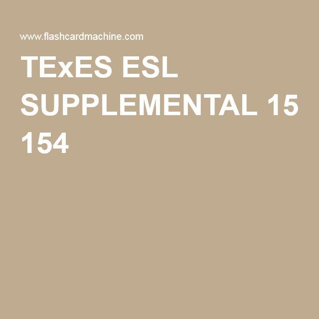 texes esl supplemental 154 | esl | esl, teacher, teacher certification