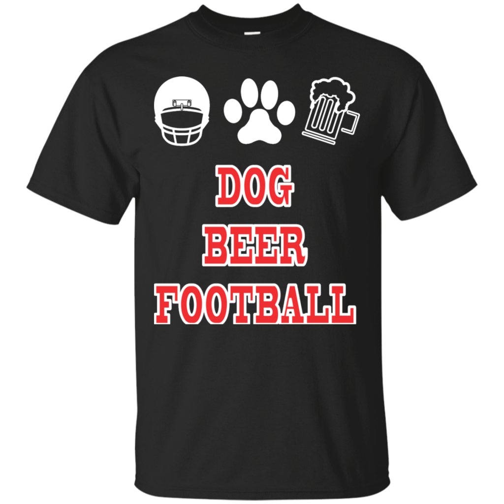 Sometimes your life can be fulfilled by only few components. Dog,Football, and BEER! $20