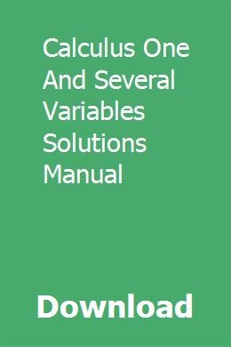Download Calculus One And Several Variables Solutions Manual Pdf