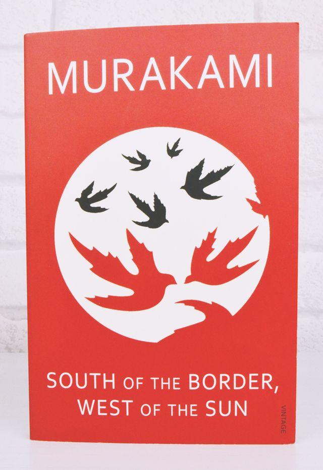 South Of The Border West Of The Sun Haruki Murakami Books