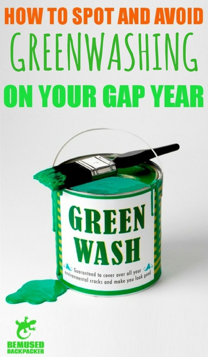 Greenwashed Gap Years How To Spot And Avoid Greenwashing On Your