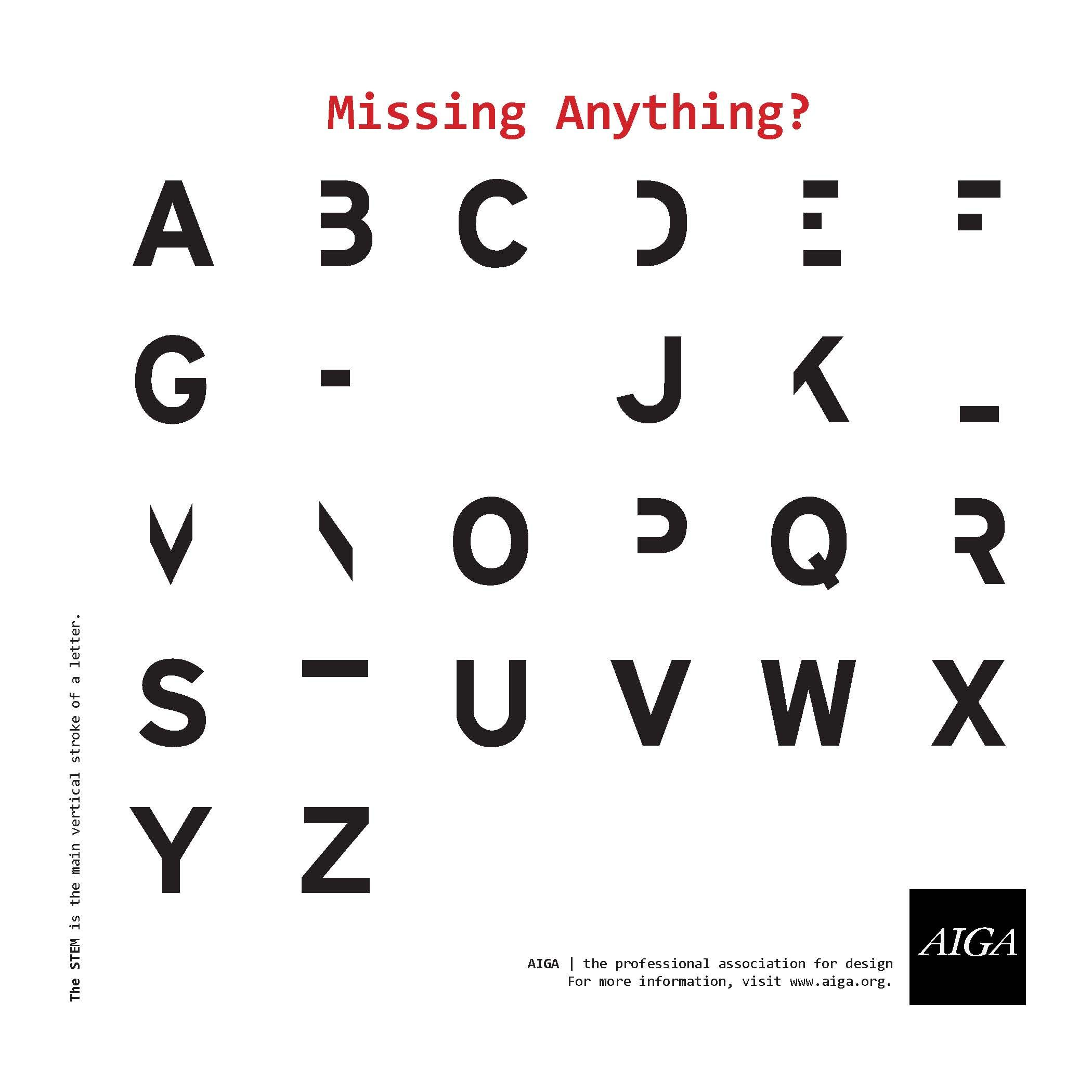 One can still understand the letters even with stems missing ...