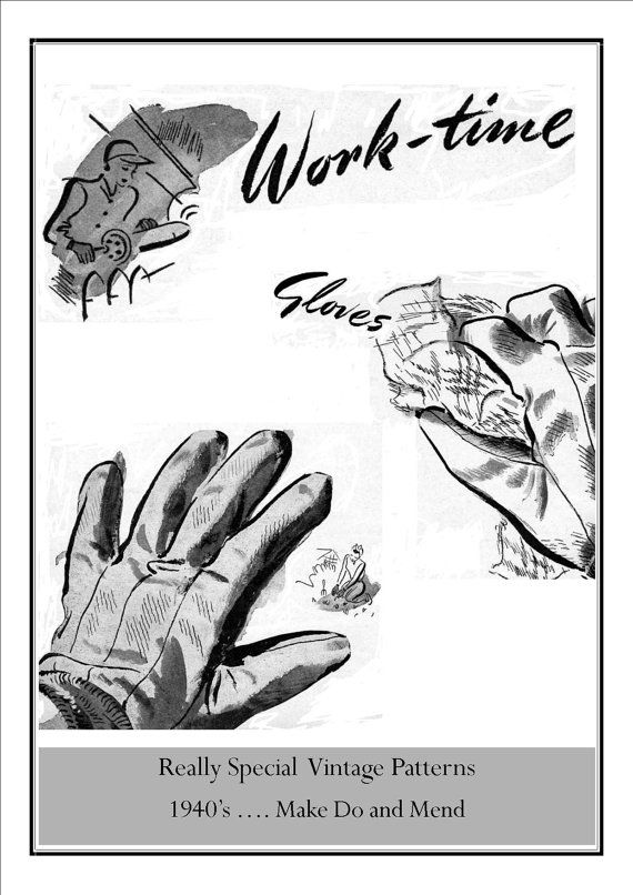 work gloves pattern | ... Pattern Work Gloves to Make do and Mend ...