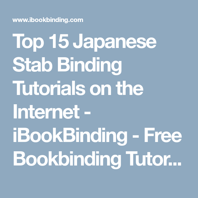 Top 15 Japanese Stab Binding Tutorials On The Internet
