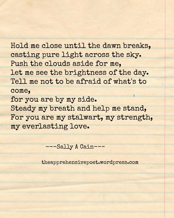 Poem By Sally A Cain At Theapprehensivepoetwordpress Life Amazing Everlasting Love Quotes