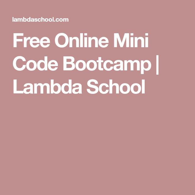 Free Online Mini Code Bootcamp | Lambda School | Web Design