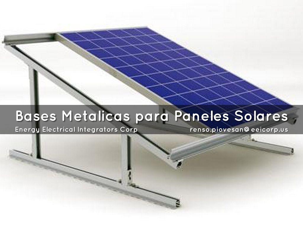 Bases metalicas para paneles solares latinoamerica for Montar placas solares en casa