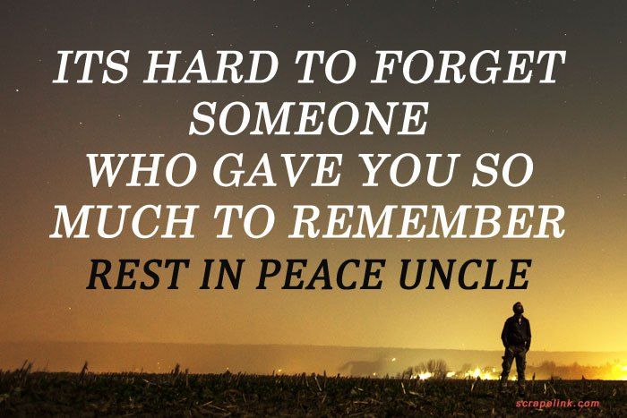 Rest In Peace Quotes For Uncle Hekel Idees Peace Quotes Rest In