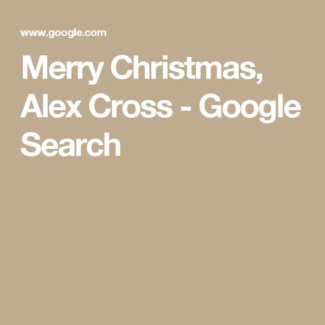 merry christmas alex cross google search - Merry Christmas Alex Cross