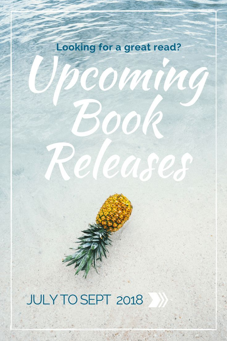 Incredible Adult New Releases for July to September 2018