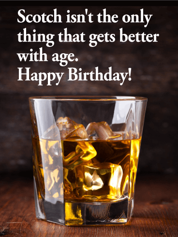 Funny Birthday Wishes With Images Happy Birthday Whiskey