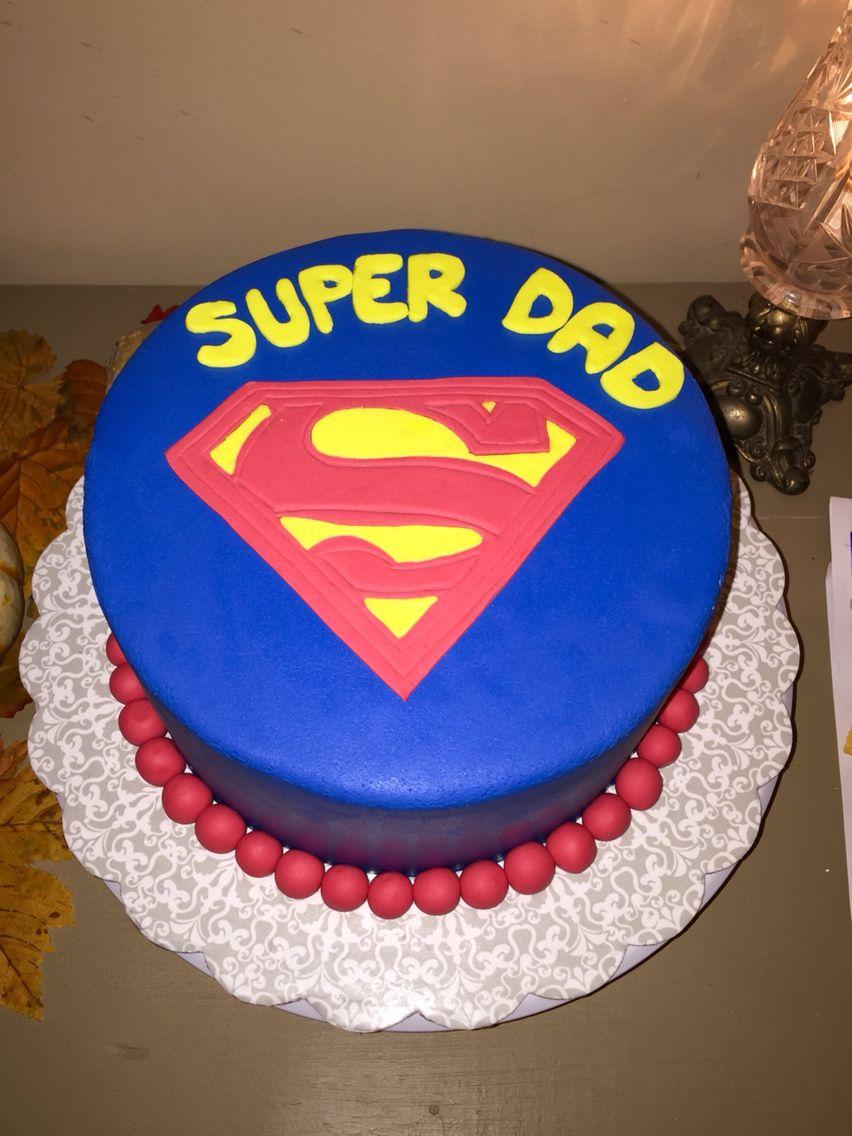Super dad cake. in 2019 Birthday cake, Dad cake, Cake