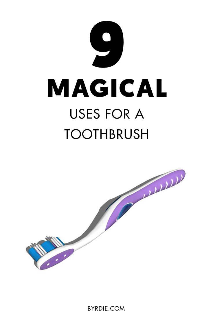 9 Magical Ways to Use a Toothbrush in Your Beauty Routine