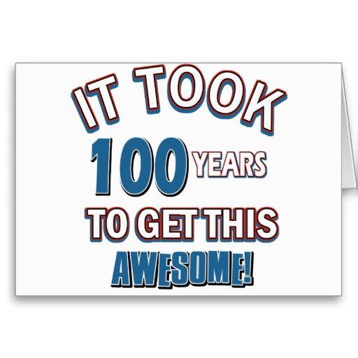 100 Year Old Birthday Designs Card