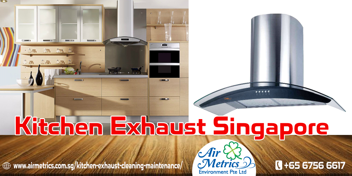 Air Metrics Is A Leading Kitchen Exhaust Fan Cleaning U0026 Maintenance  Provider Company In Singapore That Mainly Expertise In Duct U0026 Hood Cleaning  For ...