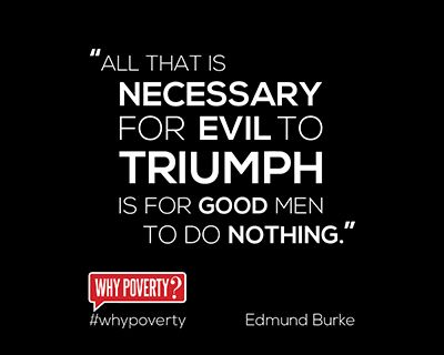 All That Is Necessary For Evil To Triumph Inspirational Quotes