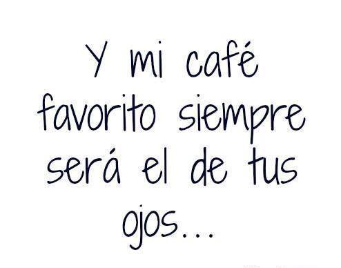 Frases De Amor 2017 Amor Con Cafe Frasesdeamorparael