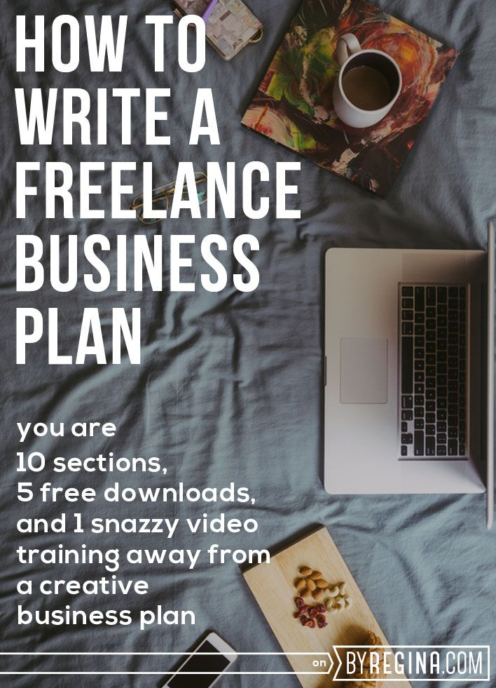 How To Write A Freelance Business Plan Plus A Business Plan