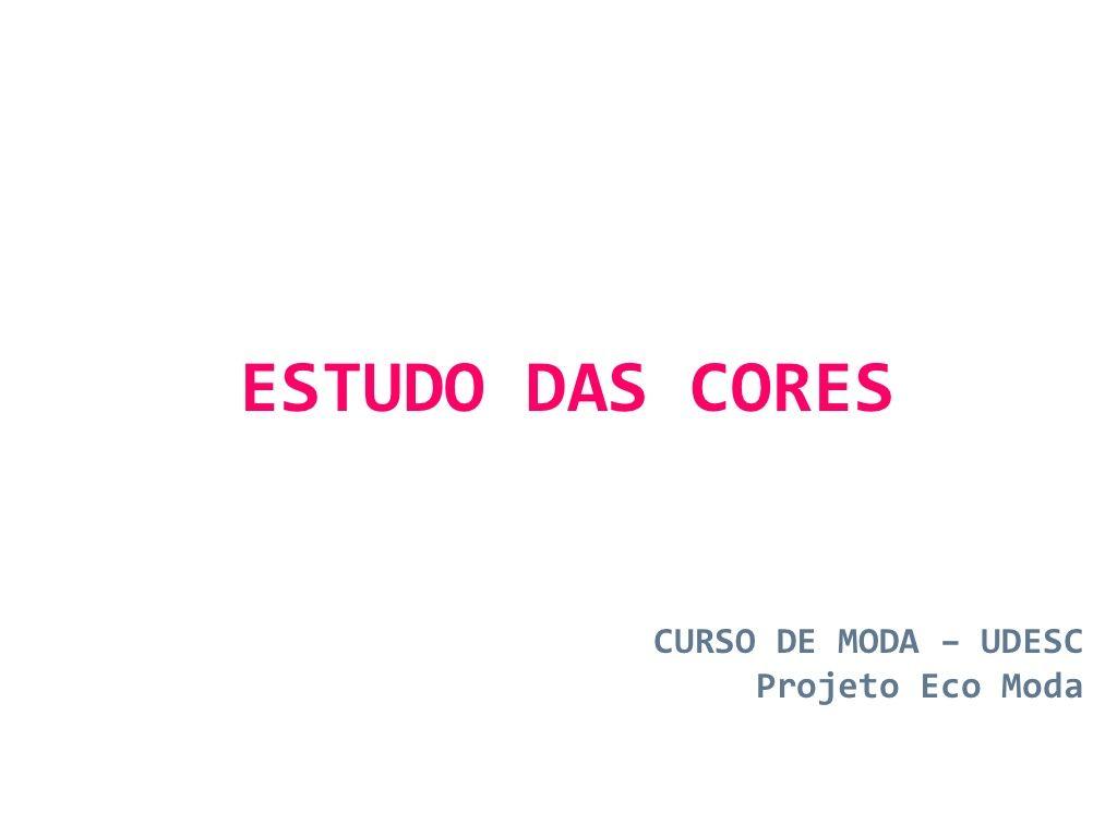 aula-harmonia-de-cores by EcoModa via Slideshare