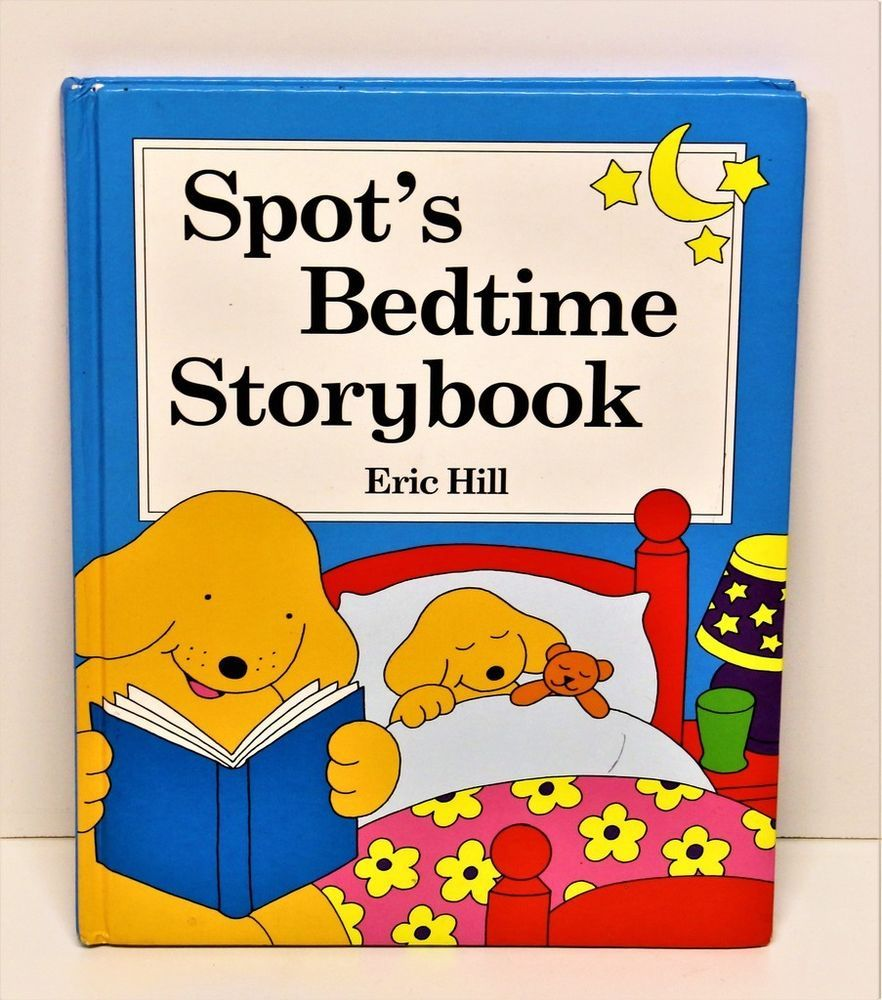 SPOT'S BEDTIME STORYBOOK ERIC HILL CHILDRENS KIDS BOOK
