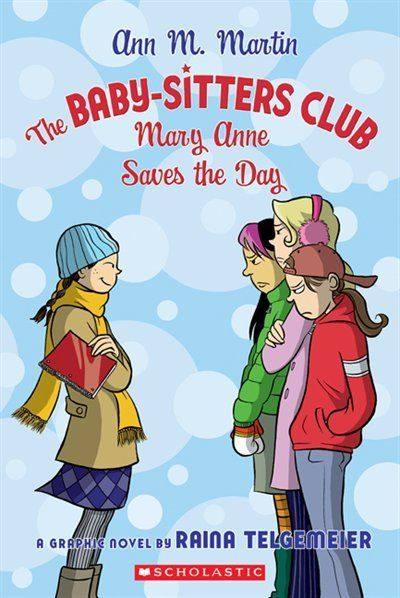 The Baby Sitters Club Graphic Novel 3 Mary Ann Saves The Day