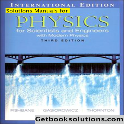 Download Solution Manual Physics For Scientists And Engineers 3rd Edition Pdf Instant Download Physics For Scientists And Engineer Physics Scientist Solutions