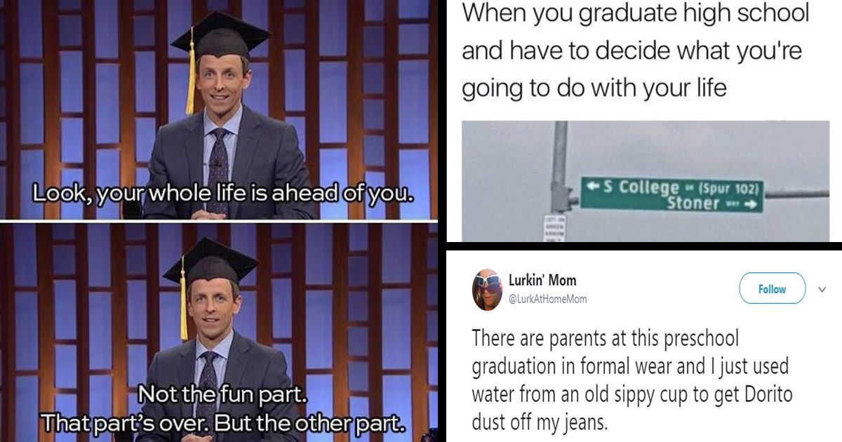 31 Lol Graduation Memes To Get You Through The Graduation Ceremony Season Graduation Meme Graduation Ceremony Preschool Graduation
