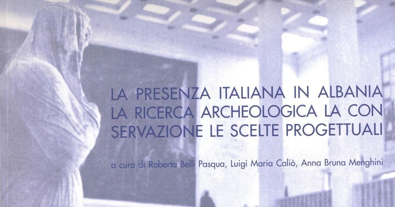 Da Roma a Bari. La presenza italiana in Albania