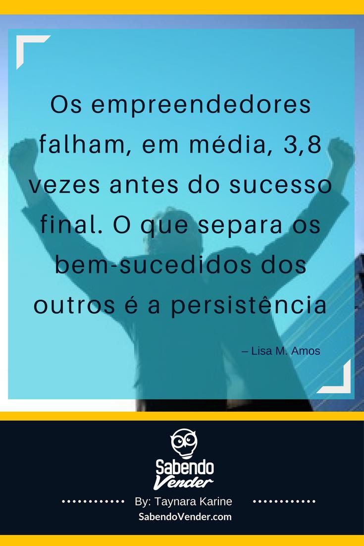 Frases para ajudar um Empreendedor desenvolver um bom trabalho.