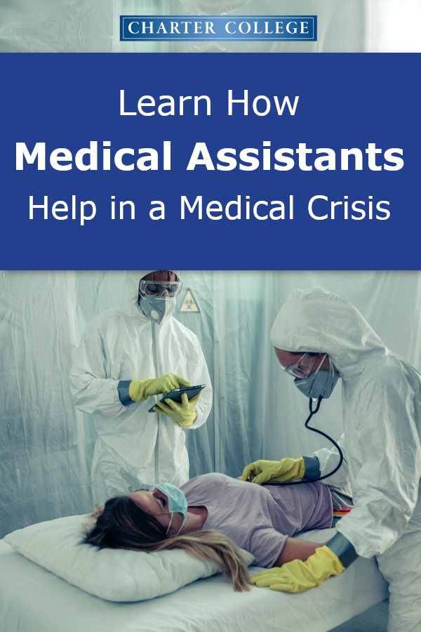 Ways Medical Assistants Can Help In A Medical Crisis In 2020 Medical Assistant Medical Office Health