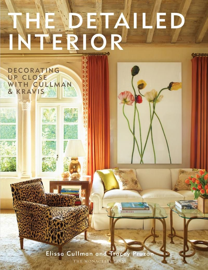 The detailed interior decoration up close with cullman kravis by ellie cullman and tracey purzan