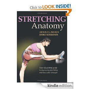 Stretching Anatomy by Arnold G. Nelson, Jouko Kokkonen ...